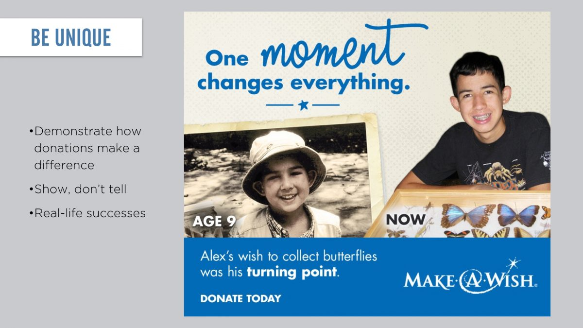 Demonstrate how donations make a difference with real life successes.