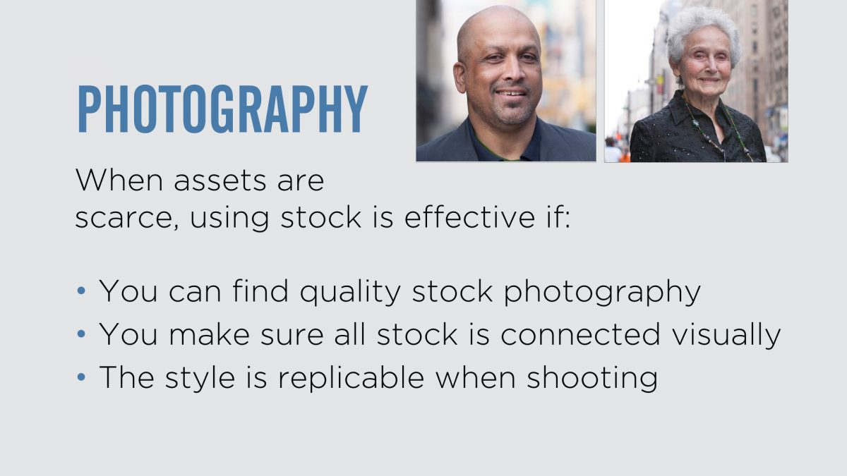When assets are scarce stock can be effective if it's quality and all visually connected.