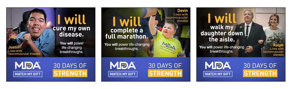 Three banner ads of people with neuromuscular disease saying what they 'will' do